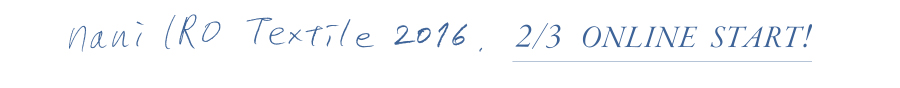 naniIRO Textile 2016 Start!